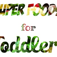 Super foods for toddlers